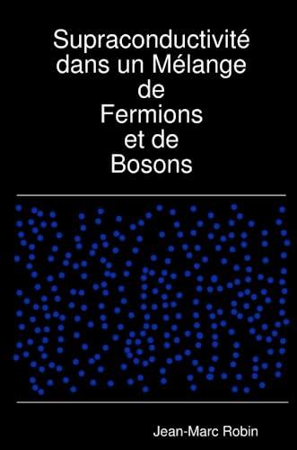 9781409216261: Supraconductivité dans un Mélange de Fermions et de Bosons