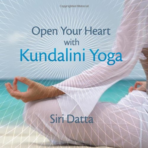 9781409216964: Open Your Heart With Kundalini Yoga