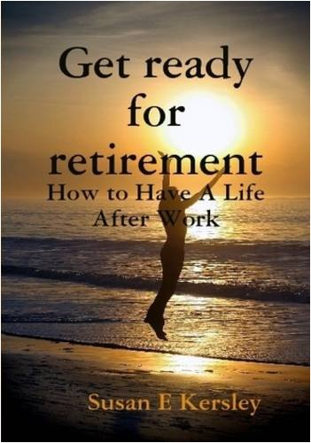 9781409217138: Get ready for retirement