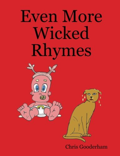 9781409217534: Even More Wicked Rhymes