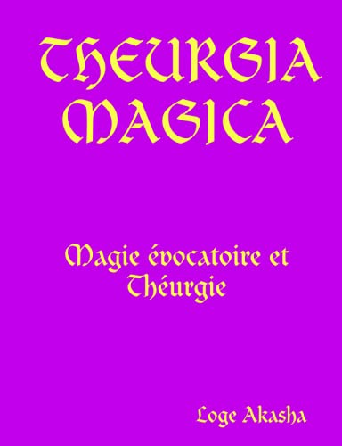 9781409220084: THEURGIA MAGICA (French Edition)