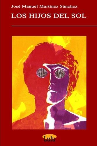 9781409220374: LOS HIJOS DEL SOL (Spanish Edition)