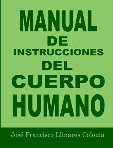 9781409222187: Manual de Instrucciones Del Cuerpo Humano (Spanish Edition)