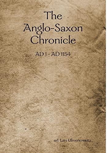 The Anglo-Saxon Chronicle: ed. Lars Ulwencreutz