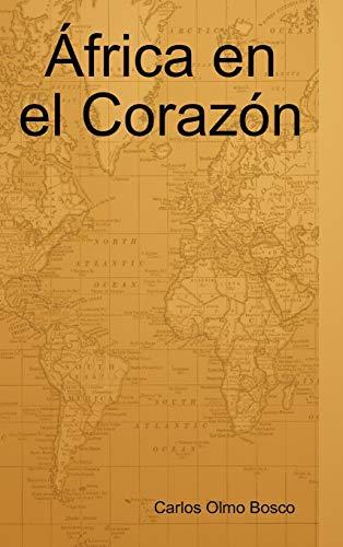 9781409222743: Africa En El Corazon (Spanish Edition)