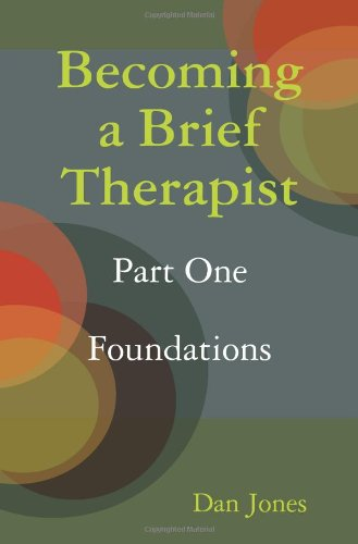 9781409222941: Becoming a Brief Therapist: Part One Foundations
