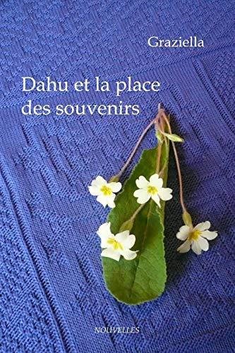 9781409223054: Dahu et la place des souvenirs (French Edition)