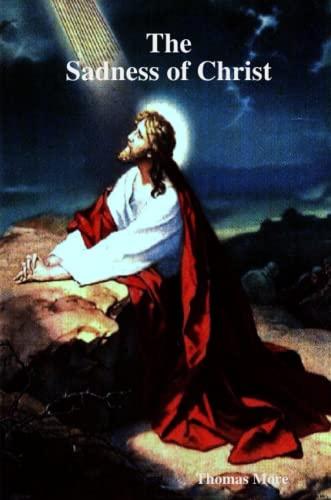 9781409224716: The Sadness of Christ