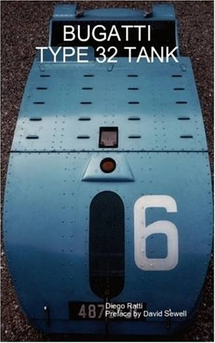 9781409224877: Bugatti Type 32 Tank
