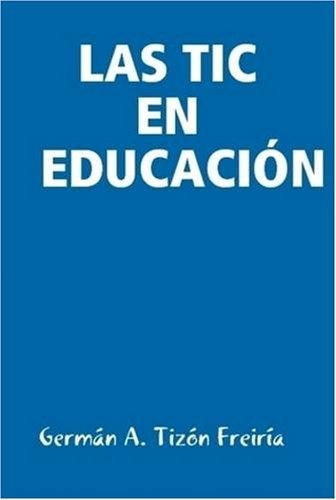 9781409227236: Las Tic En Educacia N