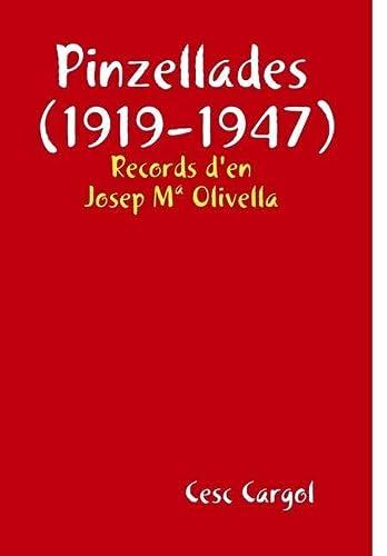 9781409227540: Pinzellades (1919-1947)