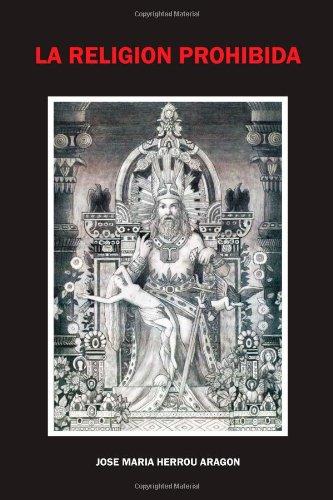 La Religión Prohibida (Spanish Edition): Jose Maria Herrou