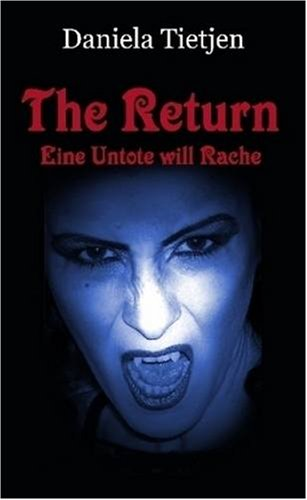 9781409228912: The Return Eine Untote will Rache (German Edition)