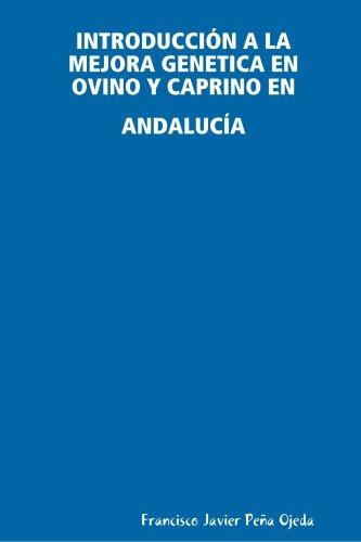 9781409229018: Introducción A La Mejora Genetica En Ovino Y Caprino En Andalucía (Spanish Edition)