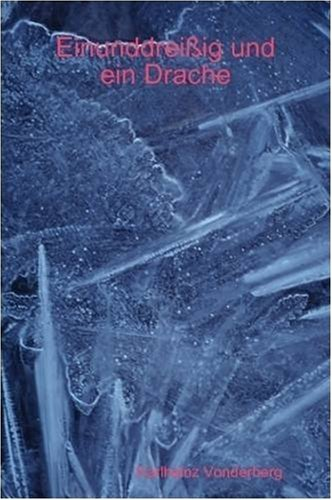 9781409230649: Einunddreißig und ein Drache (German Edition)