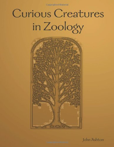 9781409231844: Curious Creatures in Zoology