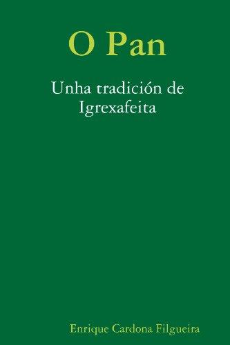 9781409231905: Traballos de Antropoloxía. O pan unha tradición de Igrexafeita (Galician Edition)