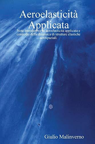 9781409232674: Aeroelasticità Applicata (Italian Edition)