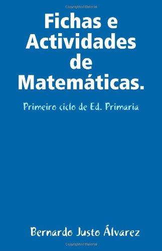 Fichas e Actividades de Matemáticas para o: Bernardo Justo Álvarez