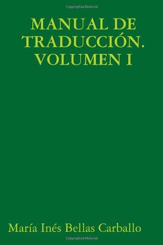 9781409235873: Manual de Traducción. Volumen I
