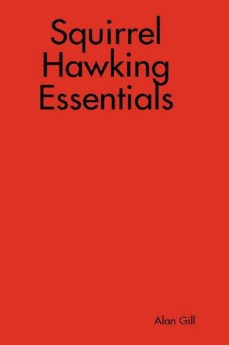 9781409241317: Squirrel Hawking Essentials