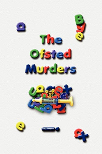 9781409242147: The Ofsted Murders
