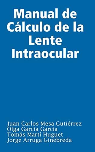 9781409245704: Manual De Calculo De La Lente Intraocular (Spanish Edition)