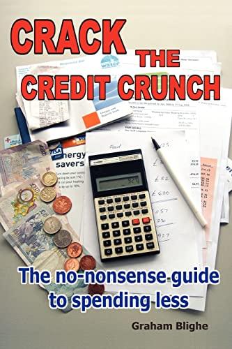 Crack The Credit Crunch: Graham Blighe