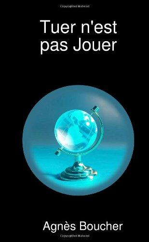 9781409250203: Tuer N'Est Pas Jouer