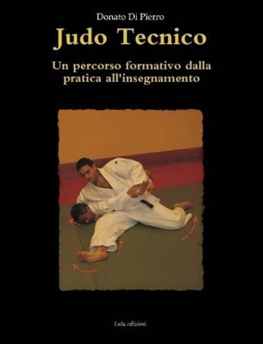 9781409251972: Judo Tecnico (Italian Edition)