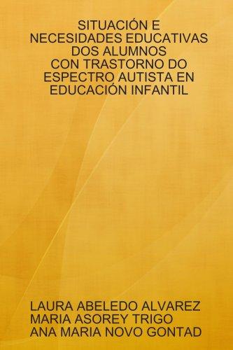 SITUACIÓN E NECESIDADES EDUCATIVAS DOS ALUMNOS CON: Laura Abeledo Alvarez