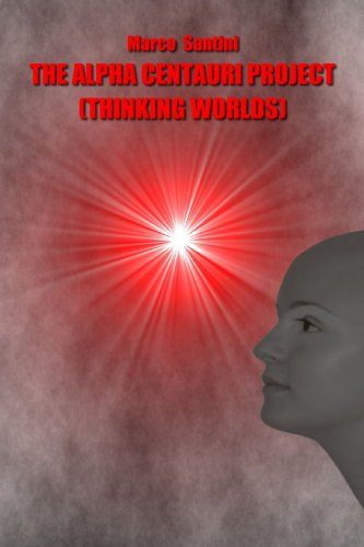 9781409256731: The Alpha Centauri Project (Thinking worlds)