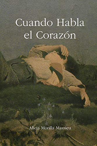 9781409257974: Cuando habla el corazón (Spanish Edition)