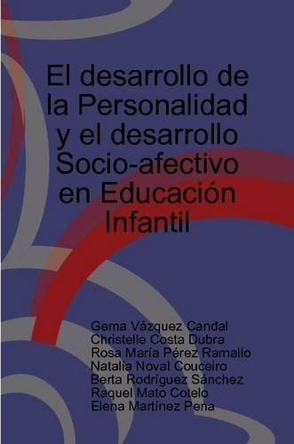 9781409258773: El Desarrollo De La Personalidad Y El Desarrollo Socio-afectivo En Educacion Infantil