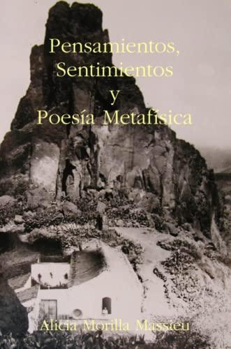 9781409259381: Pensamientos, Sentimientos y Poesia Metafisica