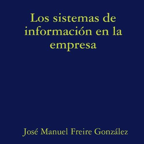 9781409259664: Los sistemas de información en la empresa