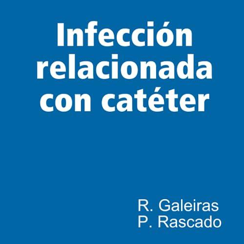9781409260998: Infección relacionada con catéter