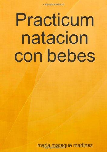 9781409261032: Practicum natacion con bebes (Spanish Edition)