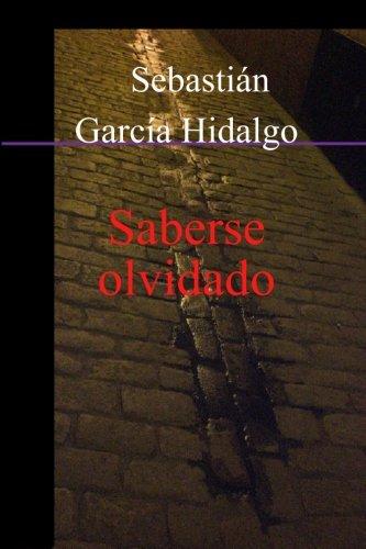9781409264859: Saberse Olvidado (Spanish Edition)