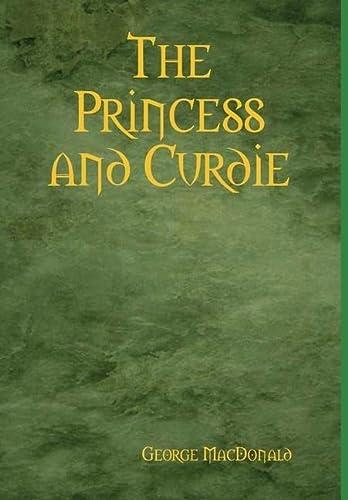 The Princess and Curdie: George MacDonald