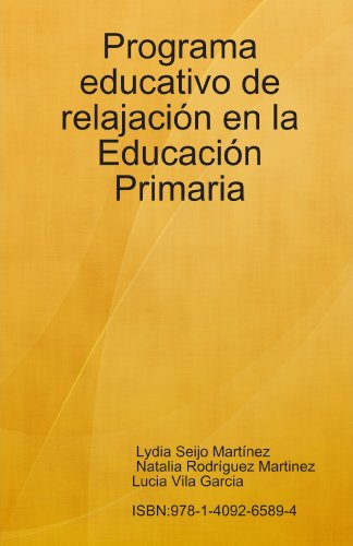 Programa educativo de relajaci¿n en la Educaci¿n: Lydia Seijo Mart¿nez