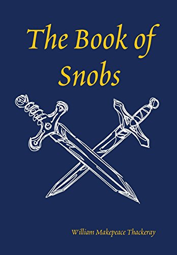 9781409266167: The Book of Snobs