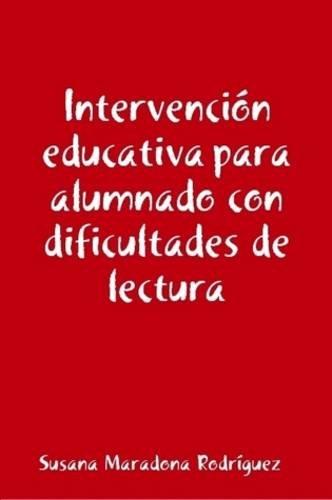 9781409266976: Intervencion Educativa Para Alumnado Con Dificultades De Lectura (Spanish Edition)