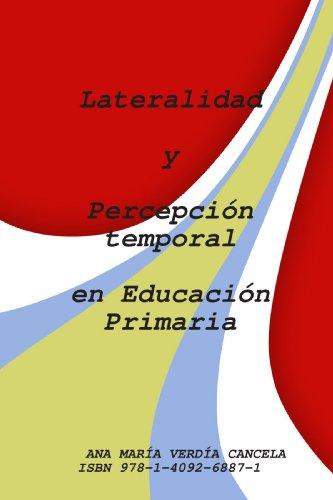 9781409268871: Lateralidad y percepci?n temporal en la Educaci?n Primaria