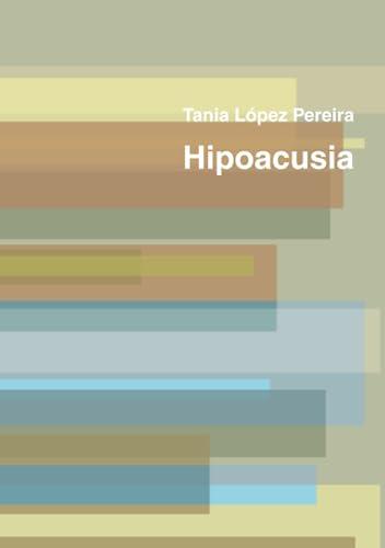 9781409277613: Hipoacusia (Spanish Edition)