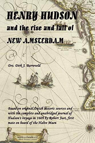 9781409278177: HENRY HUDSON and the rise and fall of NEW AMSTERDAM