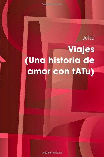 9781409278306: Viajes (Una historia de amor con tATu) (Spanish Edition)