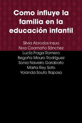 9781409279204: Como influye la familia en la educaci¢n infantil