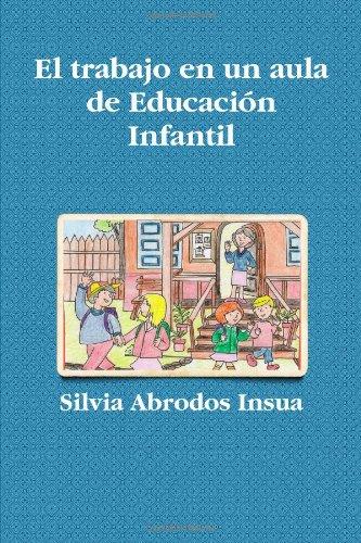 9781409280385: El trabajo en un aula de Educación Infantil (Spanish Edition)