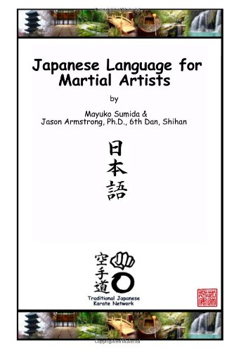 Japanese Language for Martial Artists: Armstrong, Jason